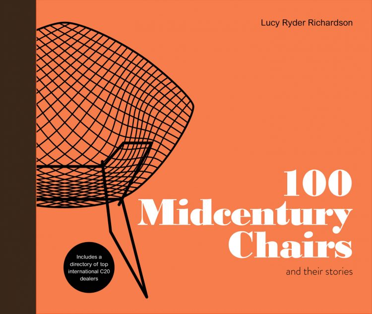 100 Midcentury Chairs, Lucy Ryder Richardson, The Modern House