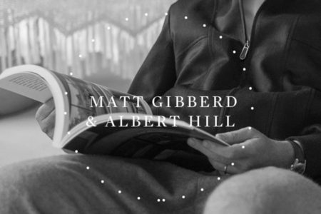 Matt Gibberd & Albert Hill